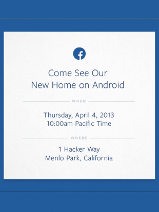 Facebook's cryptic invite merely invited journalists to 'see our new home on Android'.