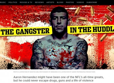 Cover story: Former New England patriot, Aaron Hernandez.