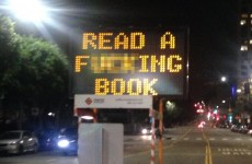 "Someone hacked an LA traffic sign to say ""Read a f***ing book"""