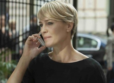 Robin Wright as Clare Underwood in 'House of Cards' - a woman who battles to forge her own reputation on the political stage, in the shadow of her more powerful husband.
