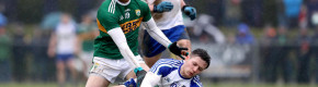 14-man Monaghan survive strong Kerry fightback to claim back-to-back wins