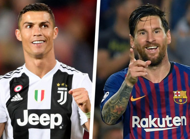 Ronaldo and Messi.