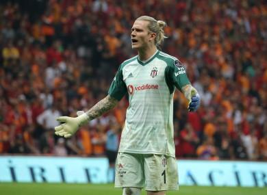 Karius joined Besiktas on loan from Liverpool last year.